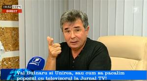 Val Butnaru si Unirea, sau cum mintim poporul la TV