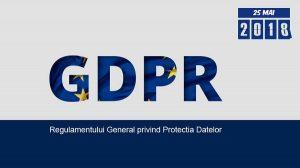 Implementarea GDPR in România pentru bloggeri